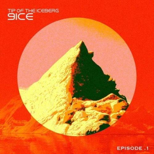 9ice Tip Of The Iceberg Episode 1